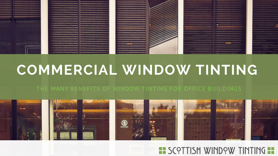 4 Major Benefits Of Window Tinting For Your Colorado Springs Office Building