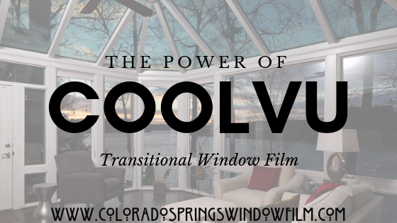 Learn More About CoolVu's Innovative Window Film Solutions for Colorado Springs Homes and Offices