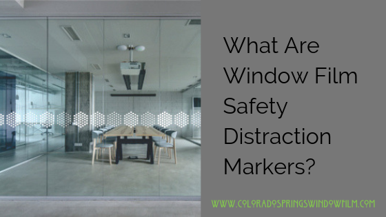 What Are Window Film Safety Distraction Markers and Do they Work?